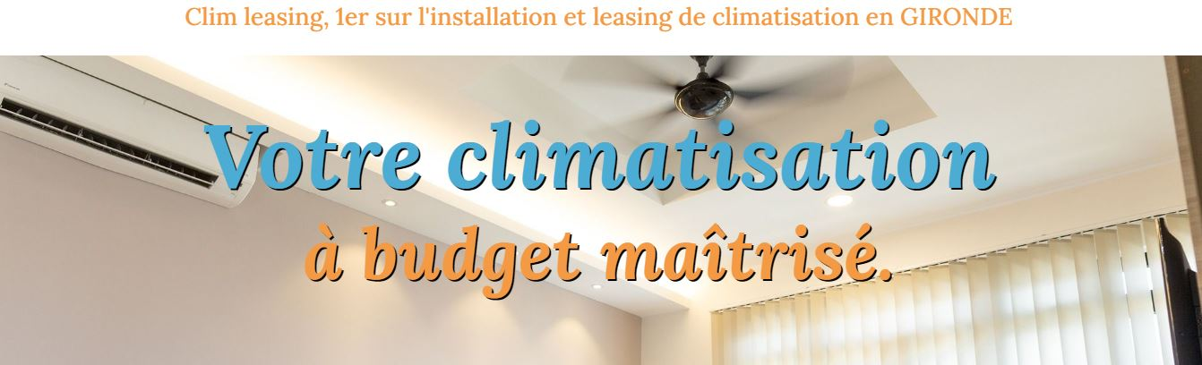 Climleasing climatisation Bordeaux